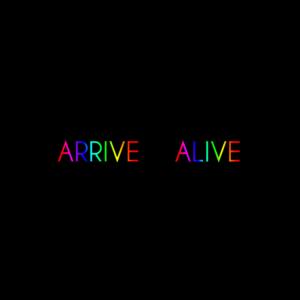 arrive-alive
